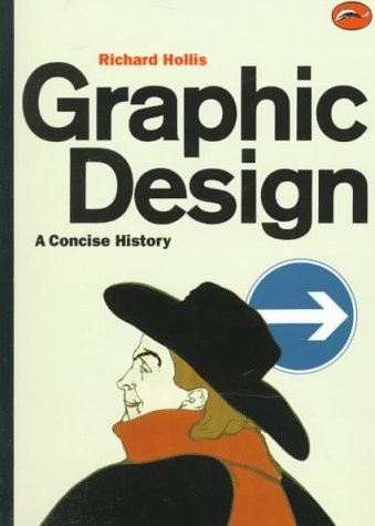 Graphic Design A Concise History  1994 9780500202708 Front Cover