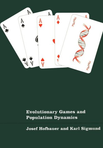 Evolutionary Games and Population Dynamics   1998 edition cover
