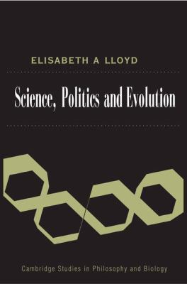 Science, Politics, and Evolution   2008 9780521865708 Front Cover