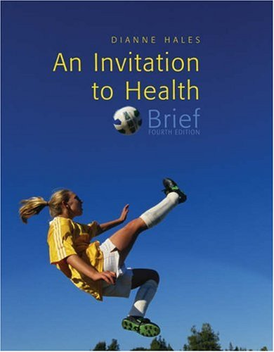 Invitation to Health Choosing to Change 4th 2006 (Revised) 9780534607708 Front Cover