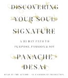 Discovering Your Soul Signature: A 33-Day Path to Purpose, Passion & Joy  2014 9780553545708 Front Cover