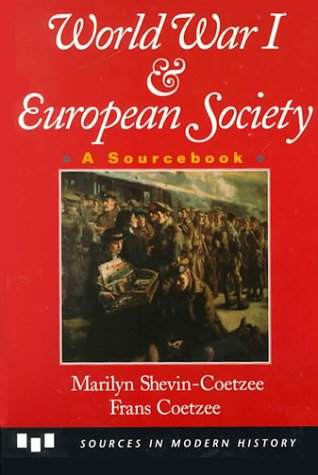 World War I and European Society : A Sourcebook 1st 1995 edition cover