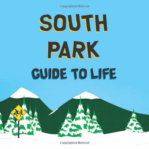 South Park Guide to Life   2009 edition cover