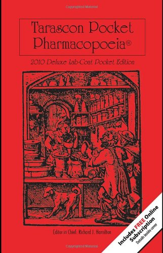 Tarascon Pocket Pharmacopoeia 2010  11th 2010 (Revised) 9780763777708 Front Cover