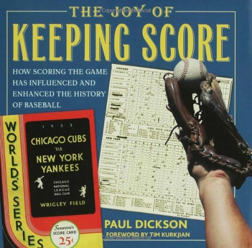 Joy of Keeping Score How Scoring the Game Has Influenced and Enhanced the History of Baseball N/A edition cover