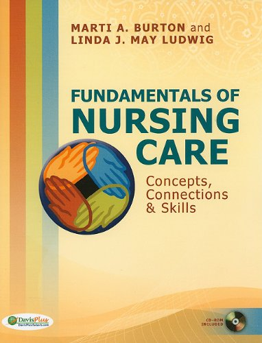 Fundamentals of Nursing Care Concepts, Connections and Skills N/A edition cover