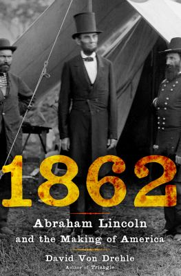 Rise to Greatness Abraham Lincoln and America's Most Perilous Year  2012 edition cover