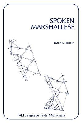 Spoken Marshallese An Intensive Language Course with Grammatical Notes and Glossary  1969 9780870220708 Front Cover