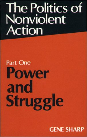 Power and Struggle Part One of the Politics of Nonviolent Action  1973 edition cover