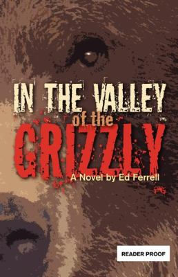 In the Valley of the Grizzly  N/A 9780882407708 Front Cover