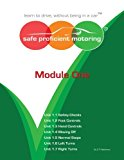 Safe Proficient Motoring: Learn to Drive, without Being in a Car: Module 1  0 edition cover