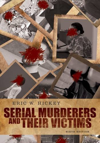Serial Murderers and Their Victims  6th 2013 edition cover
