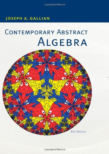 Contemporary Abstract Algebra  8th 2013 edition cover