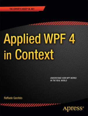 Applied WPF 4 in Context  N/A 9781430234708 Front Cover