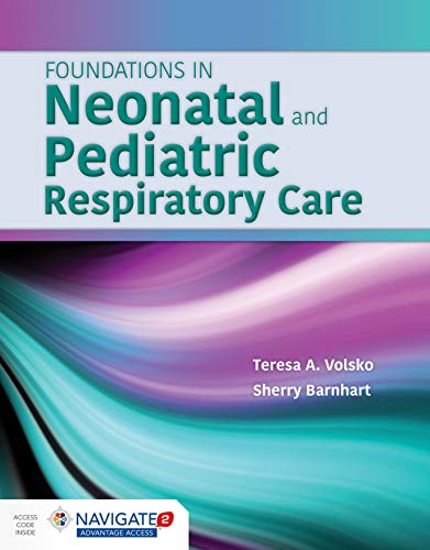 Foundations in Neonatal & Pediatric Respitory Care:   2015 9781449652708 Front Cover
