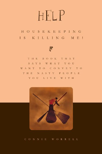 Help - Housekeeping Is Killing Me!   2010 edition cover