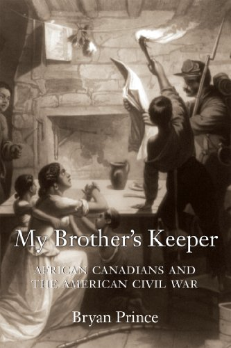 My Brother's Keeper African Canadians and the American Civil War  2015 9781459705708 Front Cover
