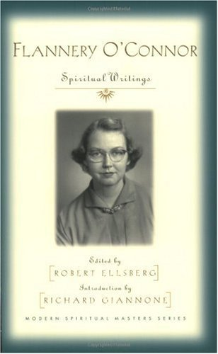 Flannery O'Connor : Spiritual Writings  2003 edition cover