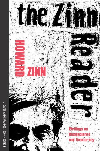 Zinn Reader Writings on Disobedience and Democracy 2nd 2009 edition cover