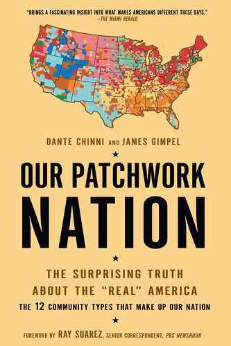 Our Patchwork Nation The Surprising Truth about the Real America N/A edition cover
