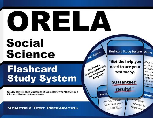 ORELA Social Science Flashcard Study System ORELA Test Practice Questions and Exam Review for the Oregon Educator Licensure Assessments  2015 9781614036708 Front Cover