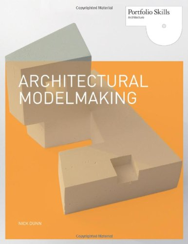 Architectural Modelmaking   2010 9781856696708 Front Cover