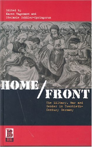 Home/Front The Military, War and Gender in Twentieth-Century Germany  2002 edition cover