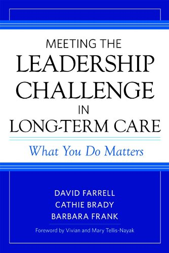Meeting the Leadership Challenge in Long-Term Care What You Do Matters  2011 edition cover
