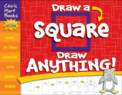 Draw a Square, Draw Anything!  N/A 9781933027708 Front Cover