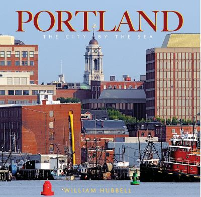 Portland The City by the Sea N/A 9781933212708 Front Cover