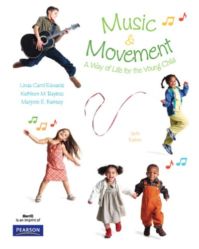 Music and Movement A Way of Life for the Young Child 6th 2009 edition cover