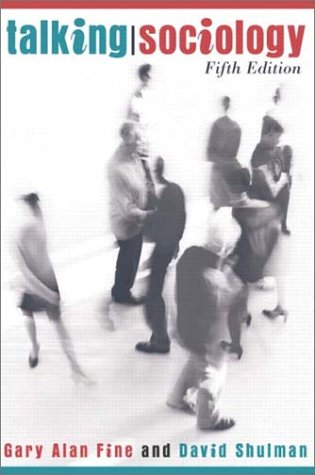 Talking Sociology  5th 2003 (Revised) edition cover