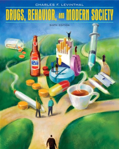 Drugs, Behavior, and Modern Society  6th 2010 edition cover