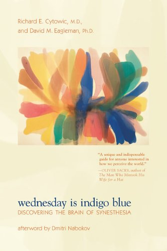 Wednesday Is Indigo Blue Discovering the Brain of Synesthesia  2011 edition cover