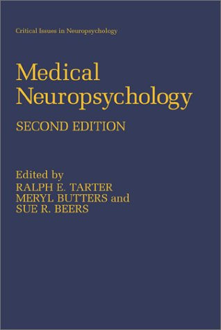 Medical Neuropsychology  2nd 2001 (Revised) edition cover