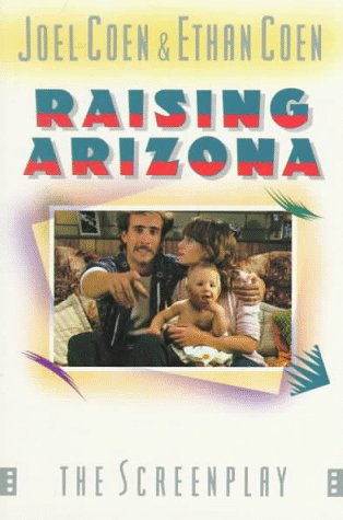Raising Arizona  6th (Revised) 9780312022709 Front Cover
