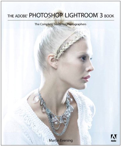 Adobe Photoshop Lightroom The Complete Guide for Photographers  2010 (Guide (Instructor's)) edition cover