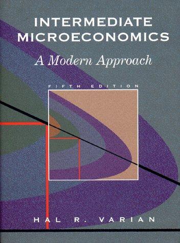 Intermediate Microeconomics A Modern Approach 5th 1999 edition cover