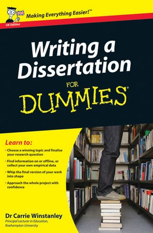 Writing a Dissertation for Dummies   2012 9780470742709 Front Cover