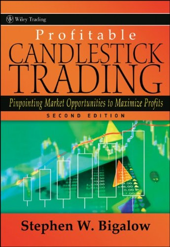 Profitable Candlestick Trading Pinpointing Market Opportunities to Maximize Profits 2nd 2011 edition cover