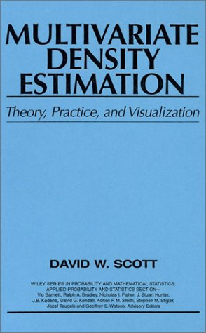 Multivariate Density Estimation Theory, Practice, and Visualization 1st 1992 9780471547709 Front Cover