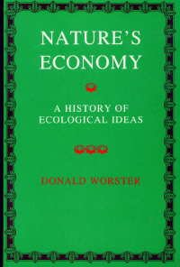 Nature's Economy A History of Ecological Ideas  1985 9780521318709 Front Cover
