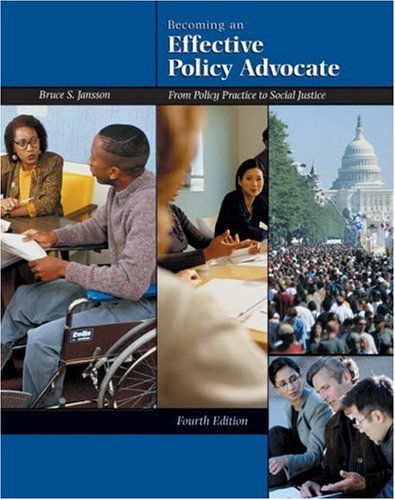 Becoming an Effective Policy Advocate From Policy Practice to Social Justice 4th 2003 (Revised) 9780534527709 Front Cover