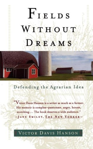 Fields Without Dreams Defending the Agrarain Ideal  1997 9780684835709 Front Cover