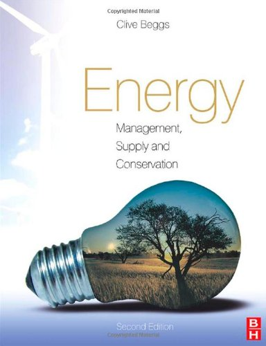 Energy: Management, Supply and Conservation  2nd 2009 (Revised) 9780750686709 Front Cover