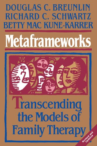 Metaframeworks Transcending the Models of Family Therapy  1997 (Revised) edition cover