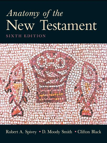 Anatomy of the New Testament  6th 2010 (Revised) edition cover