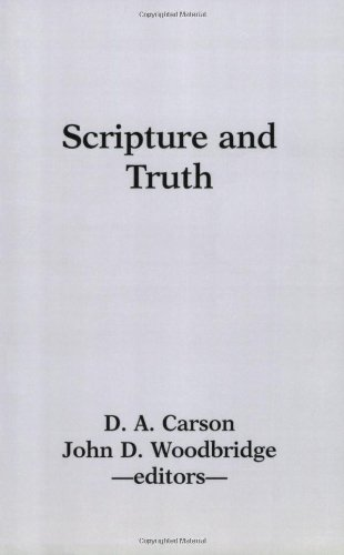 Scripture and Truth  Reprint edition cover