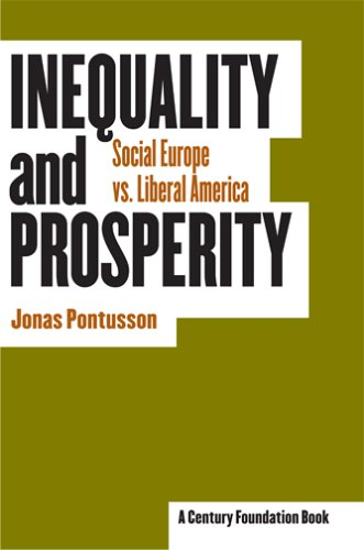 Inequality and Prosperity Social Europe vs. Liberal America  2005 edition cover