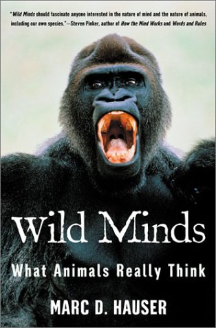Wild Minds What Animals Really Think Revised  9780805056709 Front Cover